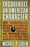 Tocqueville on American Character, Michael A. Ledeen, 0312252315