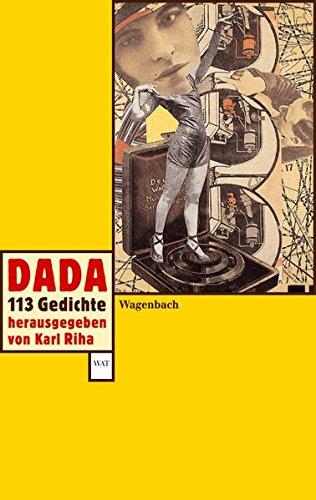 Dada: 113 Gedichte (WAT)