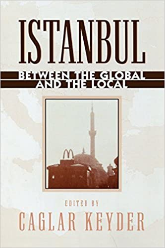 Istanbul: Between the Global and the Local (World Social Change) (September 1, 1999)
