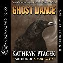 Ghost Dance Audiobook by Kathryn Ptacek Narrated by Lou Hecker