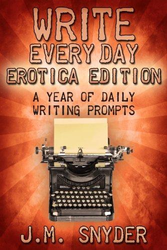 Write Every Day Erotica Writing ebook