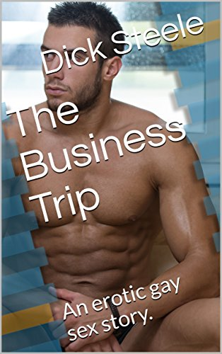 Gay sex on business trips