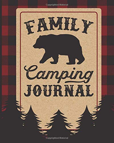 Pdf Outdoors Family Camping Journal: Perfect RV Diary | Gift For Campers | 150 Pages With Prompts For Writing | Camp Accessories For Travel Memories