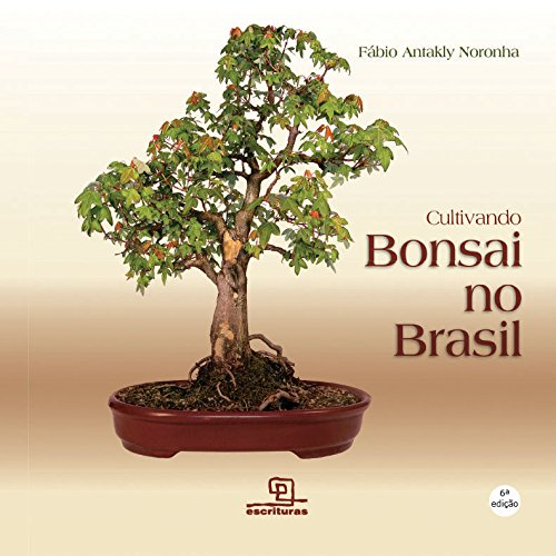 Cultivando Bonsai no Brasil
