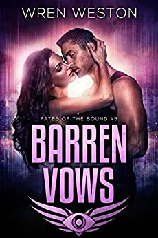 Barren Vows (Fates of the Bound Book 3) (English Edition) de [Weston, Wren]