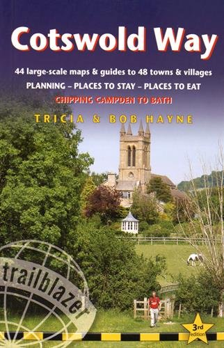 Cotswold Way: 44 Large-Scale Walking Maps & Guides to 48 Towns and Villages Planning, Places to Stay, Places to Eat - Chipping Campden to Bath (British Walking Guides)