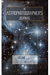 The Astrophotographer's Journal Paperback