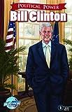 Political Power: Bill Clinton, C. W. Cooke, 1467519294