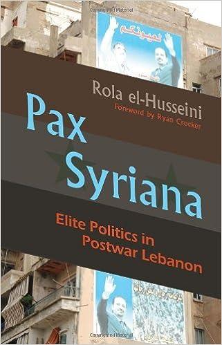Pax Syriana: Elite Politics in Postwar Lebanon (Modern