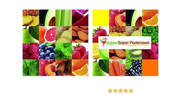 Amazon.com: Jugos Súper Poderosos: ¡Fórmulas deliciosas de frutas naturales! (Spanish Edition) eBook: Testabright Daniods: Kindle Store