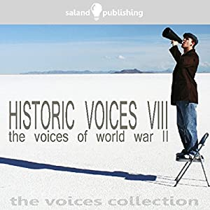 Historic Voices VIII Audiobook