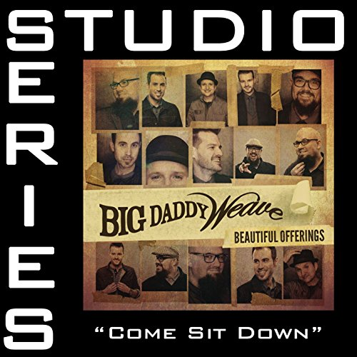 Come Sit Down (Studio Series P...