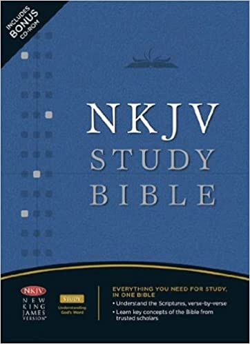 NKJV Study Bible: Earl Radmacher, Ronald Allen, H Wayne House