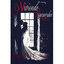 Viviendo recuerdos (Spanish Edition)