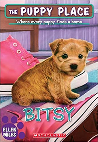 Bitsy The Puppy Place 48 Ellen Miles 9781338211955 Amazoncom