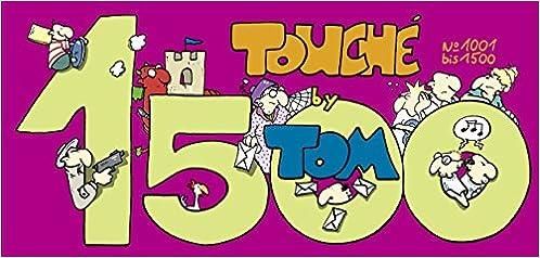 Hilfreich Tom Touché 1000 Tom Bücher Fachbücher & Lernen