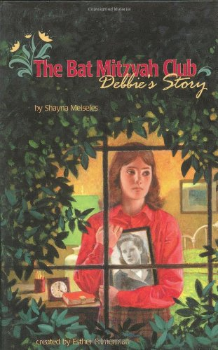 The Bat Mitzvah Club: Debbie's Story pdf