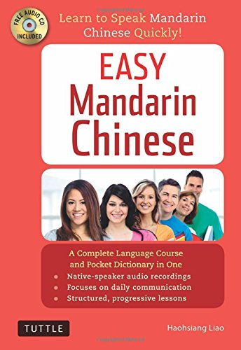 Easy Mandarin Chinese: Learn to Speak Mandarin Chinese Quickly! (100 minute Audio CD Included) (One Minute Mandarin)