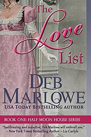 The Love List (Half Moon House, book 1) by Deb Marlowe