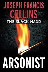 The Black Hand: Arsonist Paperback