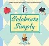 Celebrate Simply, Nancy Twigg, 082543890X