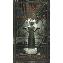Midnight in the Garden of Good and Evil 1st edition by Berendt, John (1994) Hardcover