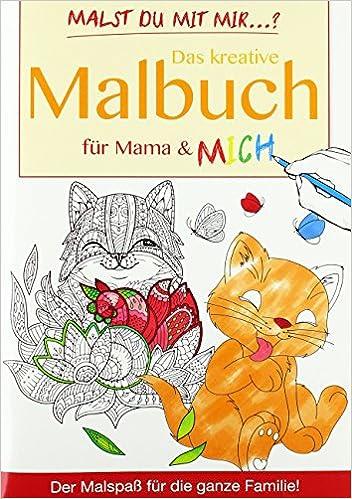 Das kreative Malbuch für Mama und MICH Nr. 1: Amazon.de: Bücher