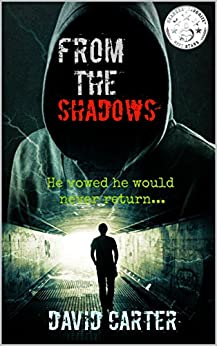 From The Shadows (Blaze series Book 1) by [Carter, David]