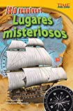 ¡Sin resolver! Lugares misteriosos (Unsolved! Mysterious Places)  (Spanish Version) (TIME FOR KIDS Nonfiction Readers) (Spanish Edition)