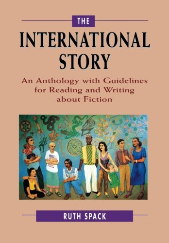 The International Story: An Anthology with Guidelines for Reading and Writing about Fiction by Brand: St Martins Press