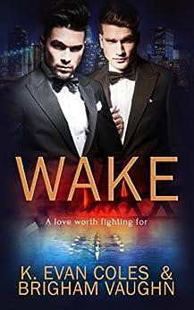 Wake by [Coles, K. Evan, Vaughn, Brigham]