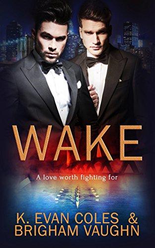 Wake by K.Evan Coles and Brigham Vaughn | amazon.com