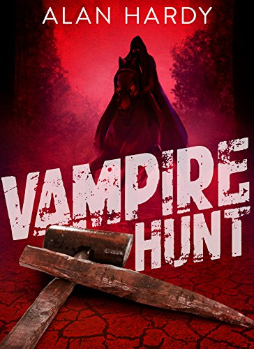 Vampire Hunt by Alan Hardy ebook deal