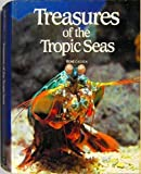 Treasures of the Tropic Seas, Rene Catala, 0816015902