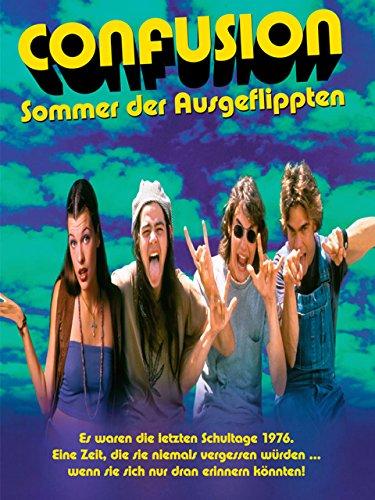 Confusion - Sommer der Ausgeflippten Film