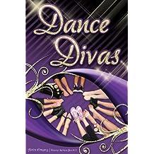 Dance Divas (The Dance Series Book 2)