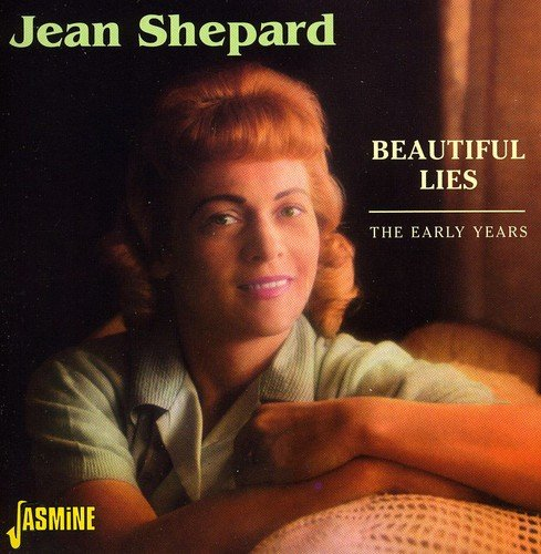 Beautiful Lies - The Early Years [ORIGINAL RECORDINGS REMASTERED] by Shepard, Jean