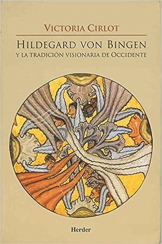 HILDEGARD VON BINGEN Y LA TRADICION VISI