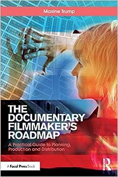 The Documentary Filmmaker's Roadmap por Maxine Trump epub