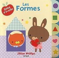 Les formes par Jillian Phillips