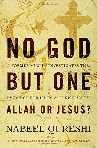 No-God-but-One-Allah-or-Jesus-A-Former-Muslim-Investigates-the-Evidence-for-Islam-and-Christianity