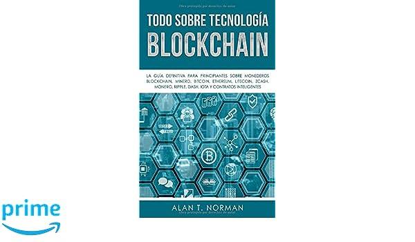 Todo sobre Tecnología Blockchain: La Guía Definitiva para ...