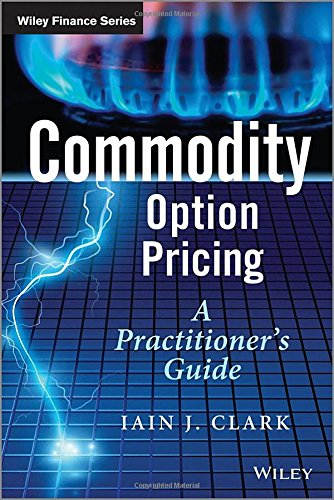 Commodity Option Pricing: A Practitioner's Guide (The Wiley Finance Series) by Wiley