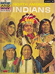 North American Indians (How and why wonder…