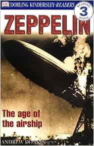 DK Readers: Zeppelin Level 3: Reading Alone