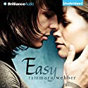Easy Audiobook by Tammara Webber Narrated by Tara Sands
