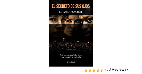 SPA-SECRETO DE SUS OJOS / SECR: Amazon.es: Sacheri, Eduardo: Libros