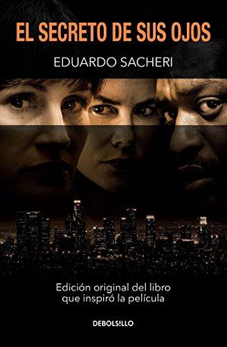 El secreto de sus ojos / Secret in Their Eyes (Spanish Edition) (Ojos Sus De El Secreto)