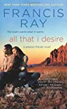 All That I Desire, Francis Ray, 1250023823