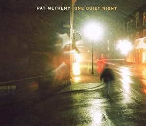 One Quiet Night